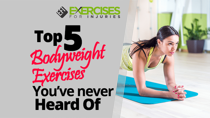 Top-5-Bodyweight-Exercises-You've-never-Heard-Of