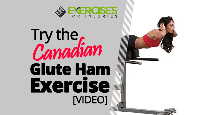 Try-the-Canadian-Glute-Ham-Exercise-[VIDEO]