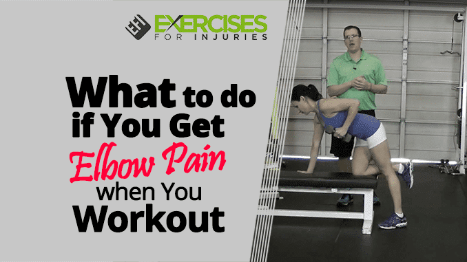 What-to-do-if-You-Get-Elbow-Pain-when-You-Workout-