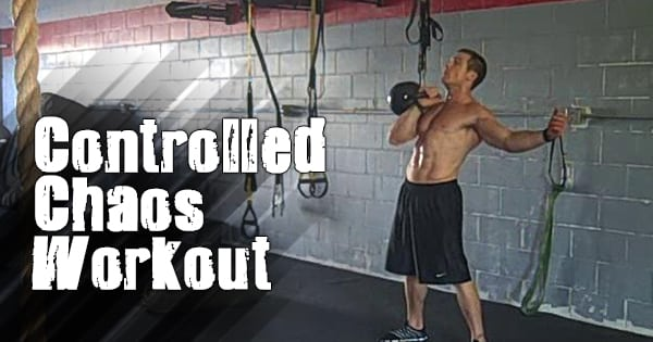 Controlled Chaos Workout