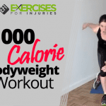 1000 Calorie Bodyweight Workout