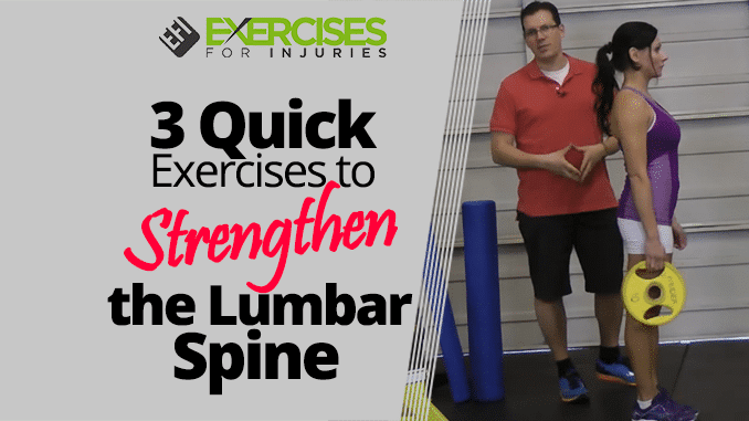 3 Quick Exercises to Strengthen the Lumbar Spine