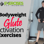 7 Bodyweight Glute Activation Exercises