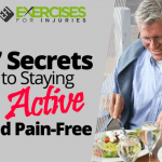 7 Secrets to Staying Active and Pain-Free