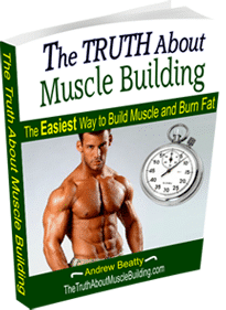 The Truth About muscle building