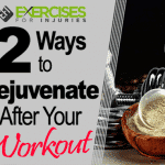 2 Ways to Rejuvenate After Your Workout