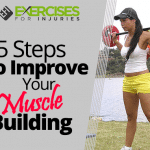 5 Steps To Improve Your Muscle Building