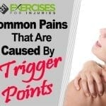 Common Pains That Are Caused By Trigger Points