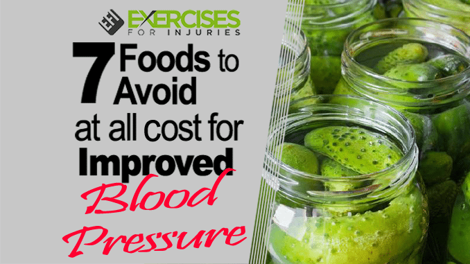7 Foods to Avoid at All Cost for Improved Blood Pressure