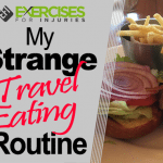 My Strange Travel Eating Routine