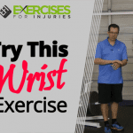 Try This Wrist Exercise