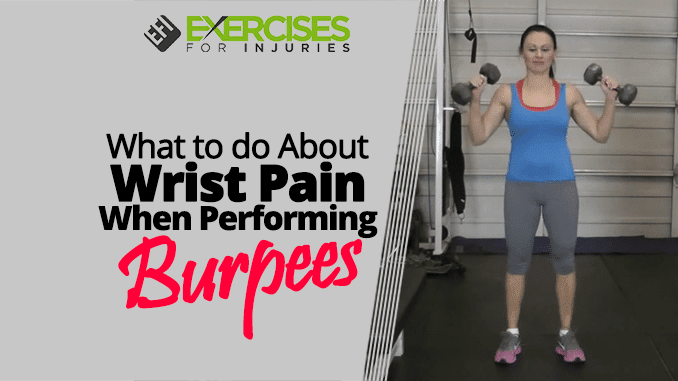 What to do About Wrist Pain When Performing Burpees