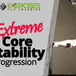 Extreme Core Stability Progression