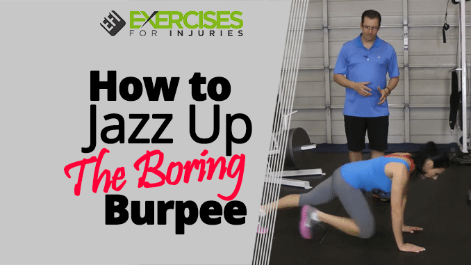 How to Jazz Up The Boring Burpee