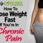 How To Lose Weight Fast If You're In Chronic Pain