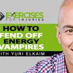 How to Fend Off Energy Vampires