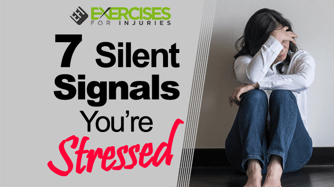 7 Silent Signals You're Stressed copy