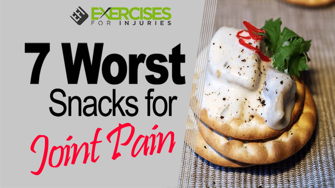 7 worst snacks for joint pain
