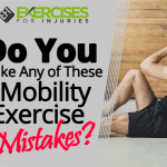 Do You Make Any of These Mobility Exercise Mistakes?