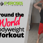 Around the World Bodyweight Workout