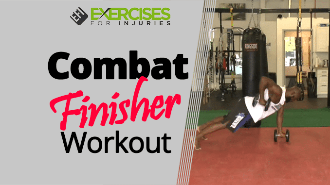 Combat Finisher Workout