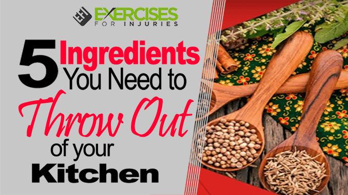 5 ingredients you need to throw out of your kitchen