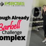 Enough Already Barbell Challenge Complex