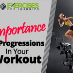 Importance of Progressions In Your Workout