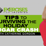 Tips to Surviving the Holiday Sugar Crash with Catherine Gordon (Part 1)