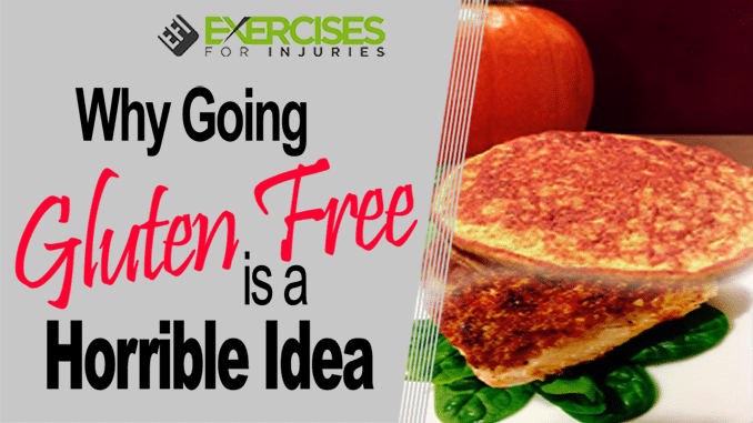 Why going gluten free is a horrible idea copy