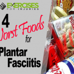 4 Worst Foods for Plantar Fasciitis