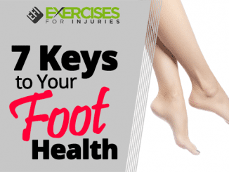 7 Keys to Your Foot Health