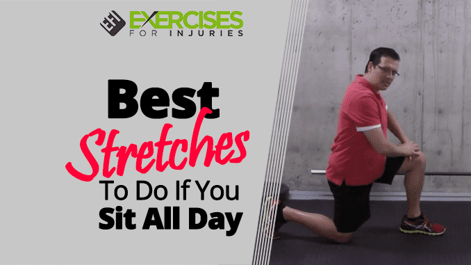 Best Stretches To Do if You Sit All Day