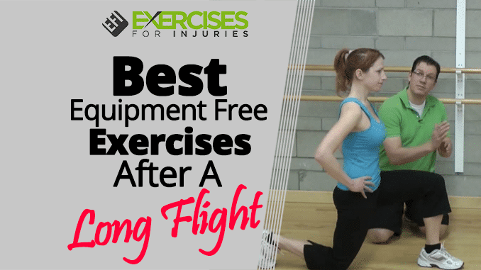 Best Equipment Free Exercises After A Long Flight