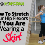 How To Stretch Your Hip Flexors If You Are Wearing a Skirt