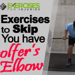 3 Exercises to Skip If You Have Golfer's Elbow