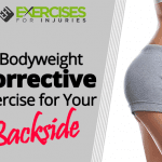 A Bodyweight Corrective Exercise for Your Backside