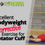 Excellent Bodyweight Corrective Exercise for Rotator Cuff