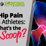 Hip Pain in Athletes: What's the Scoop?