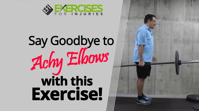 Say Goodbye to Achy Elbows with this Exercise