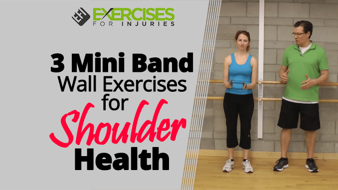 3 Mini Band Wall Exercises for Shoulder Health