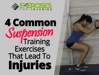 4 Common Suspension Training Exercises That Lead To Injuries
