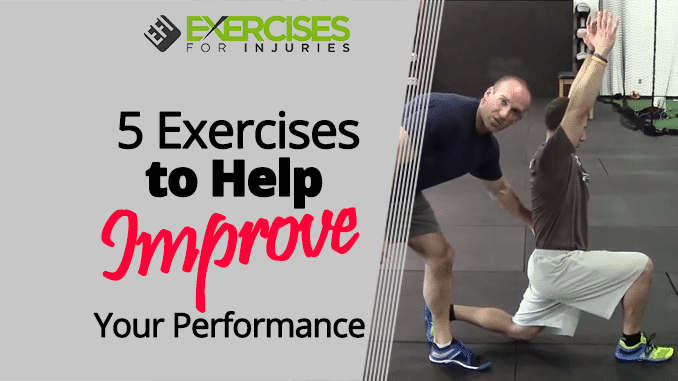 5 Exercises to Help Improve Your Performance