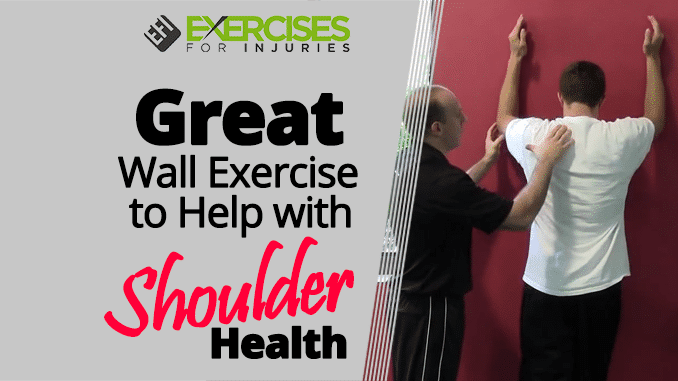 Great Wall Exercise to Help with Shoulder Health