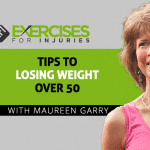 Tips to Losing Weight Over 50 with Maureen Garry