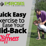 Quick Easy Exercise to Ease Your Mid-Back Stiffness