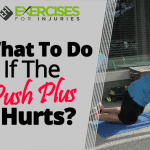 What To Do If The Push Plus Hurts?