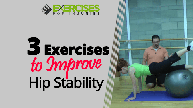 3 Exercises to Improve Hip Stability