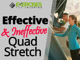 Effective and Ineffective Quad Stretch