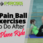 4 Pain Ball Exercises To Do After a Plane Ride
